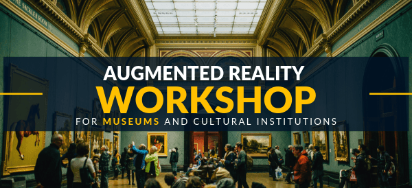 AR Workshop: learn how to create AR apps for museums